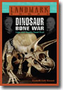 Dinosaur Bone War: Cope and Marsh's Fossil Feud